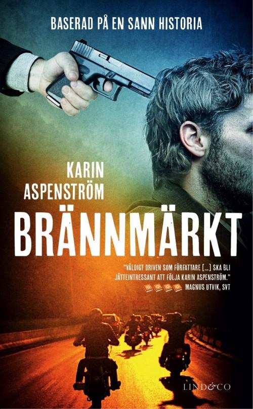 Man med pistol mot sitt huvud, bokomslag för brännmärkt av Karin Aspenström
