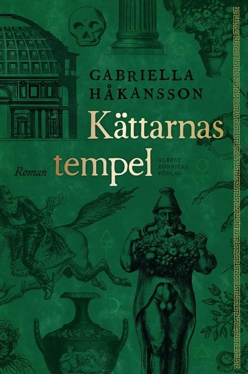 Gabriella Håkanssons bok kättarnas tempels bokomslag