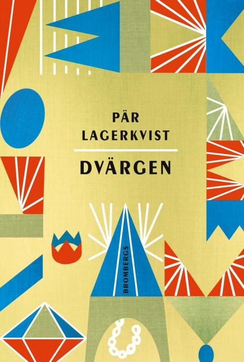 Bokomslag till Dvärgen skriven av Pär Lagerqvist