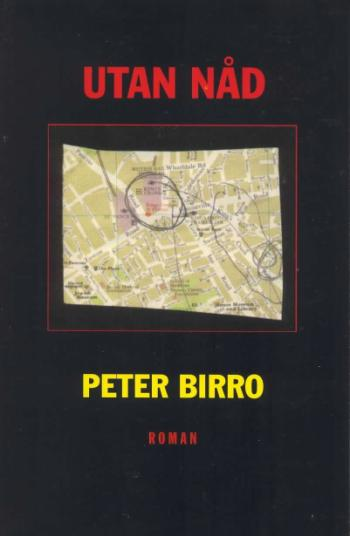 Bokomslaget till Utan Nåd av Peter Birro, en kartbild på Kings Cross