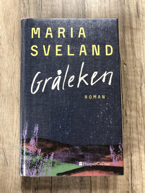 Bokomslag för Maria Svelands bok Gråleken